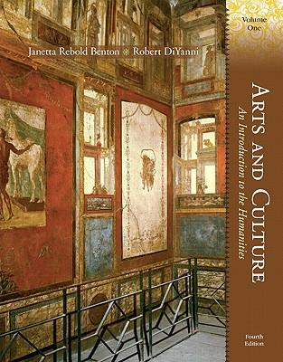 Arts and Culture By Benton, Janetta Rebold/ Diyanni, Robert